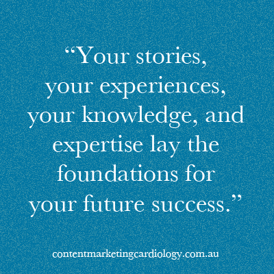 your stories and expertise lay the foundations for your success through content marketing