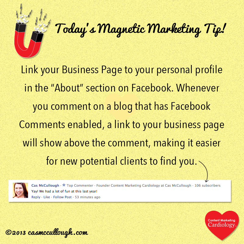 Magnetic Marketing Tip: Link your Business Page to your Facebook profile