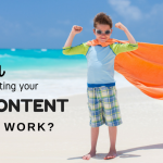 Are you putting your hero content to work?