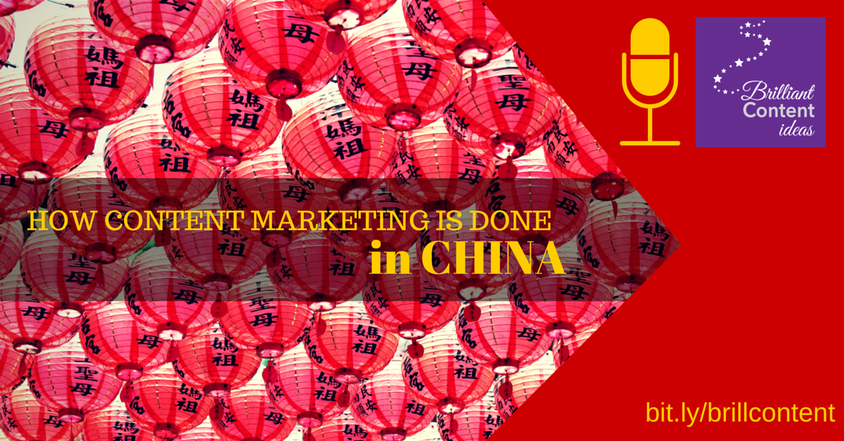 PODCAST: How Content Marketing is Done in China [Episode 10]