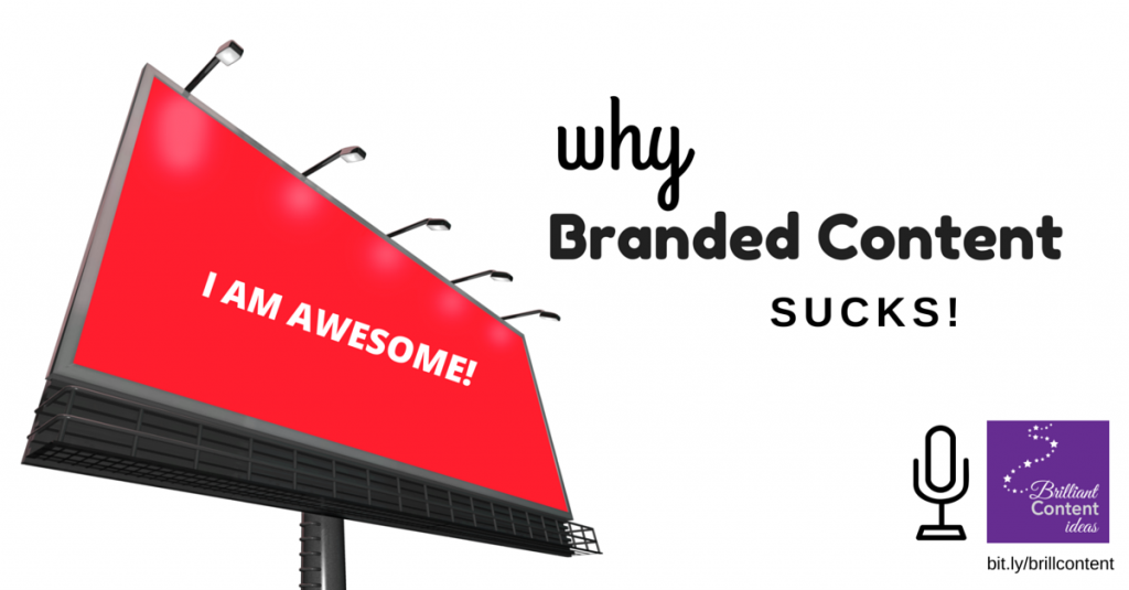 why branded content sucks